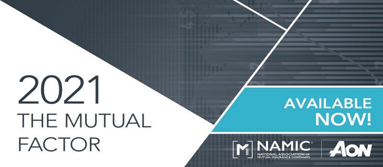 NAMIC Mutual Factor report 2021